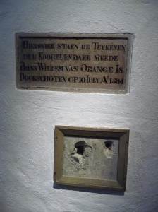 The bullet holes from the assassination of William in 1584